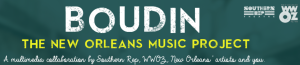 BOUDIN: The New Orleans Music Project